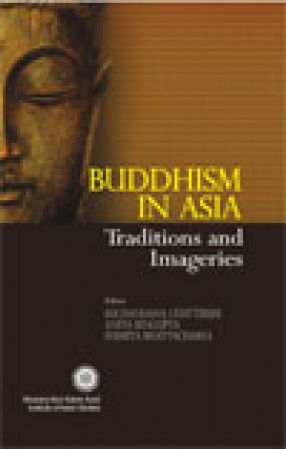 Buddhism In Asia: Traditions And Imageries