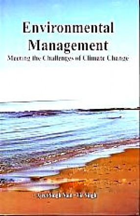 Environmental Management: Meeting the Challenges of Climate Change