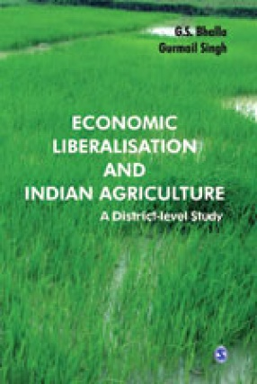 Economic Liberalisation And Indian Agriculture: A District Level Study