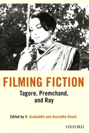 Filming Fiction: Tagore Premchand and Ray
