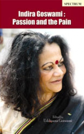 Indira Goswami: Passion and the Pain