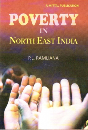Poverty in North East India: A Study of Mizoram