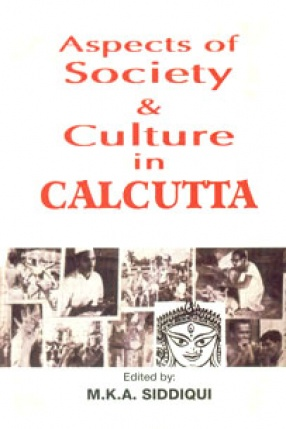 Aspects of Society and Culture in Calcutta