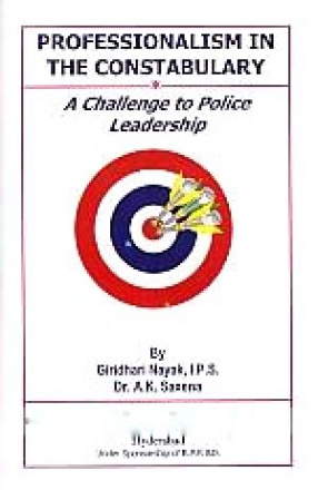 Professionalism in The Constabulary: A Challenge to Police Leadership