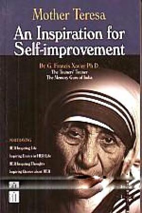 Mother Teresa: An Inspiration for Self-Improvement