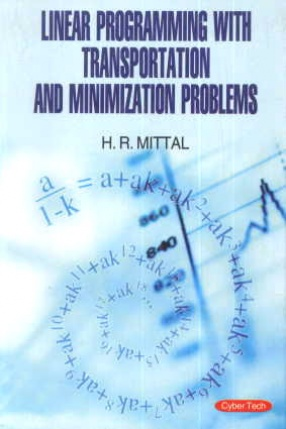 Linear Programming With Transportation and Minimization Problems