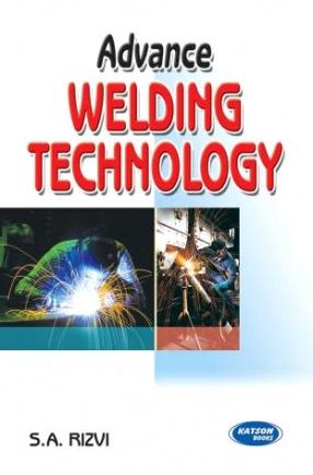 Advance Welding Technology: For UPTU