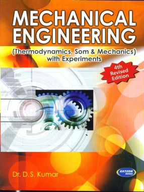 Mechanical Engineering: With Experiments; Common to All Branches