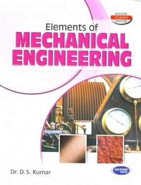Elements of Mechanical Engineering: For PTU