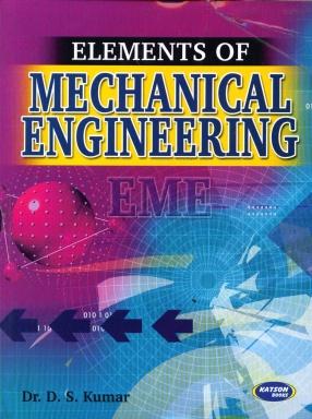 Elements of Mechanical Engineering: For KU