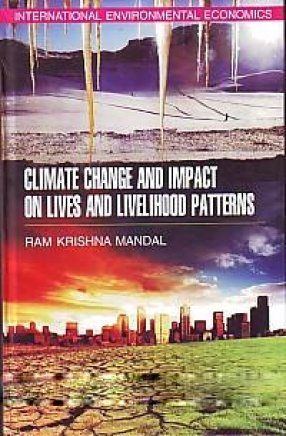 Climate Change and Impact on Lives and Livelihood Patterns