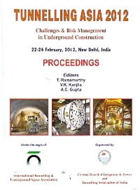 Tunnelling Asia 2012: Challenges & Risk Management in Underground Construction