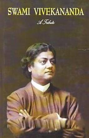 Swami Vivekananda: A Tribute