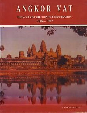 Angkor Vat: India's Contribution in Conservation, 1986-1993