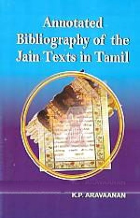 Annotated Bibliography of the Jain Texts in Tamil