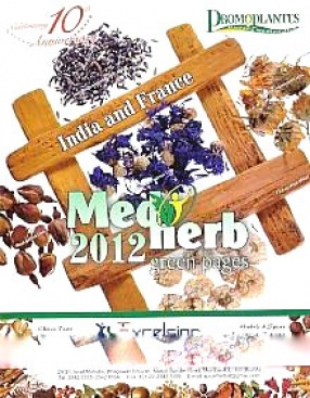 Medherb Green Pages-2012: India and France; A Handbook of Updated Trade Information on Medicinal Plants' Sector