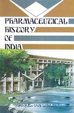 Pharmaceutical History of India
