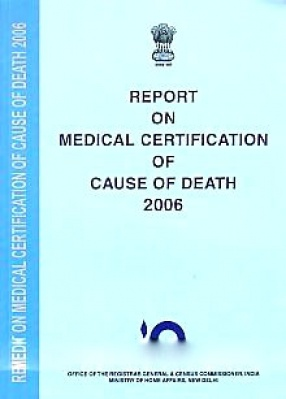 Report on Medical Certification of Cause of Death, 2006