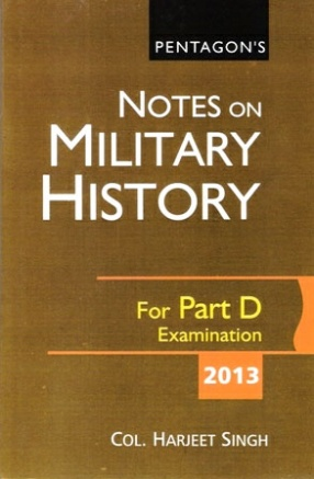 Notes on Military History For Part D Examination-2013