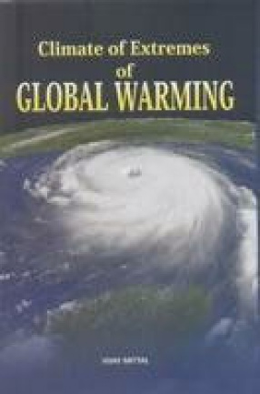 Climate of Extremes of Global Warming