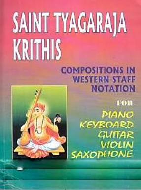 Compositions of Saint Tyagaraja in Western Staff Notation 2