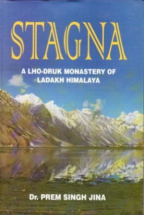 Stagna: A Lho-Druk Monastery of Ladakh Himalaya