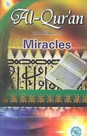 Al-Quran: The Miracle of Miracles