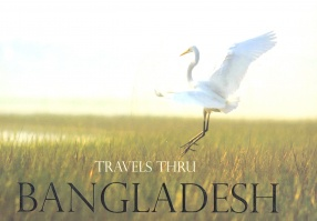 Travels Through Bangladesh