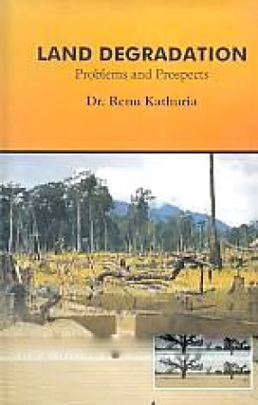 Land Degradation: Problems and Prospects