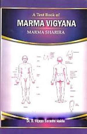 A Text Book of Marma Vigyana: Marma Sharira