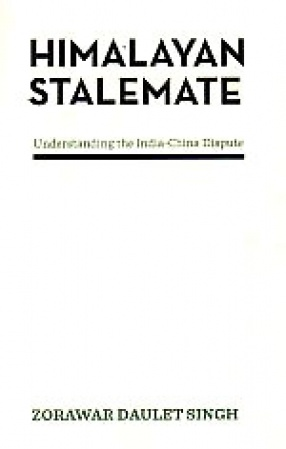 Himalayan Stalemate: Understanding the India-China Dispute