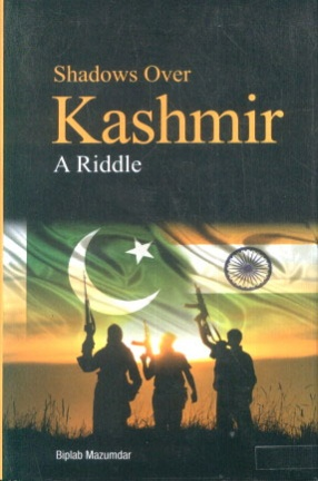 Shadows Over Kashmir: A Riddle