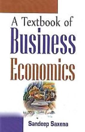 A Textbook of Business Economics