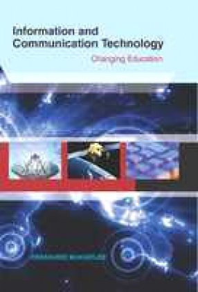 Information and Communication Technology: Changing Education