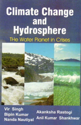 Climate Change and Hydrosphere: The Water Planet in Crises