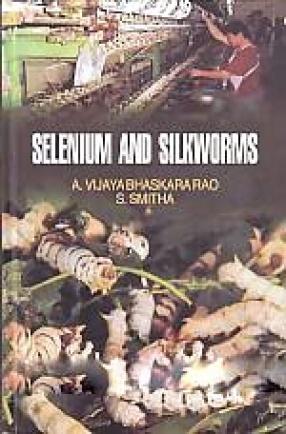 Selenium and Silkworms