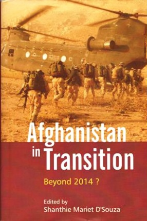 Afghanistan in Transition Beyond 2014 ?