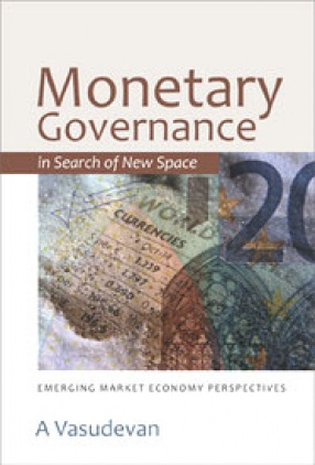 Monetary Governance in Search of New Space: Emerging Market Economy Perspectives