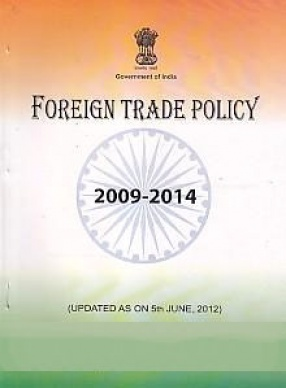 Foreign Trade Policy, 27th August 2009-31st March 2014, w.e.f. 05.06.2012