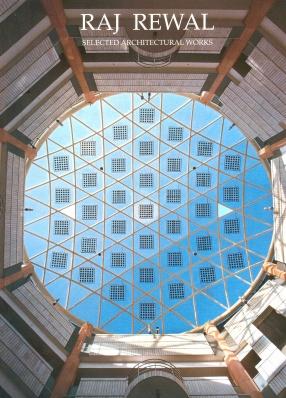 Raj Rewal: Selected Architectural Works