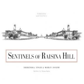 Sentinels of Raisina Hill