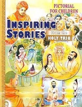 Pictorial for Children Inspiring Stories From the Holy Trio