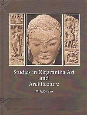 Studies in Nirgrantha Art and Architecture