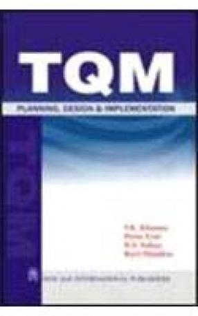 TQM: Planning, Design & Implementation