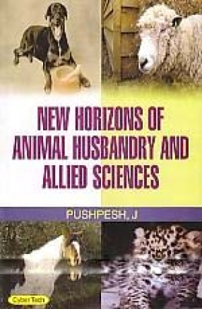 New Horizons of Animal Husbandry & Allied Sciences (In 3 Volumes)