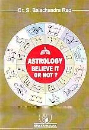 Astrology: Believe It or Not