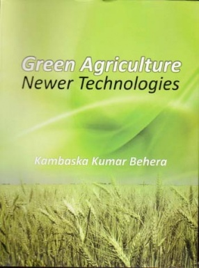 Green Agriculture Newer Technologies