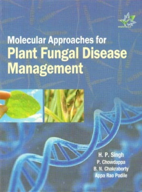 Molecular Approaches for Plant Fungal Disease Management