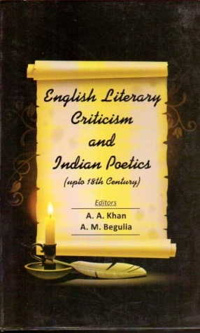 English Literary Criticism and Indian Poetics: Upto 18th Century