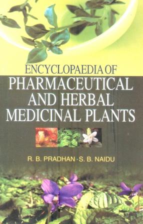 Encyclopaedia of Pharmaceutical and Herbal Medicinal Plants (In 4 Volumes)
